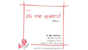 Nueva cita para QUERERSE a una misma en Bilbao.
