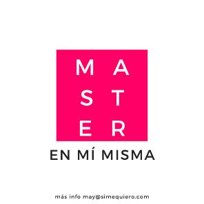 Máster en Mí Misma ¡Sí, me quiero!